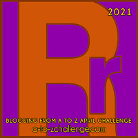 Blogging from A to Z April Challenge a-to-zchallenge.com Rr