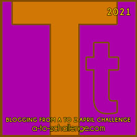 Blogging from A to Z April Challenge a-to-zchallenge.com Tt